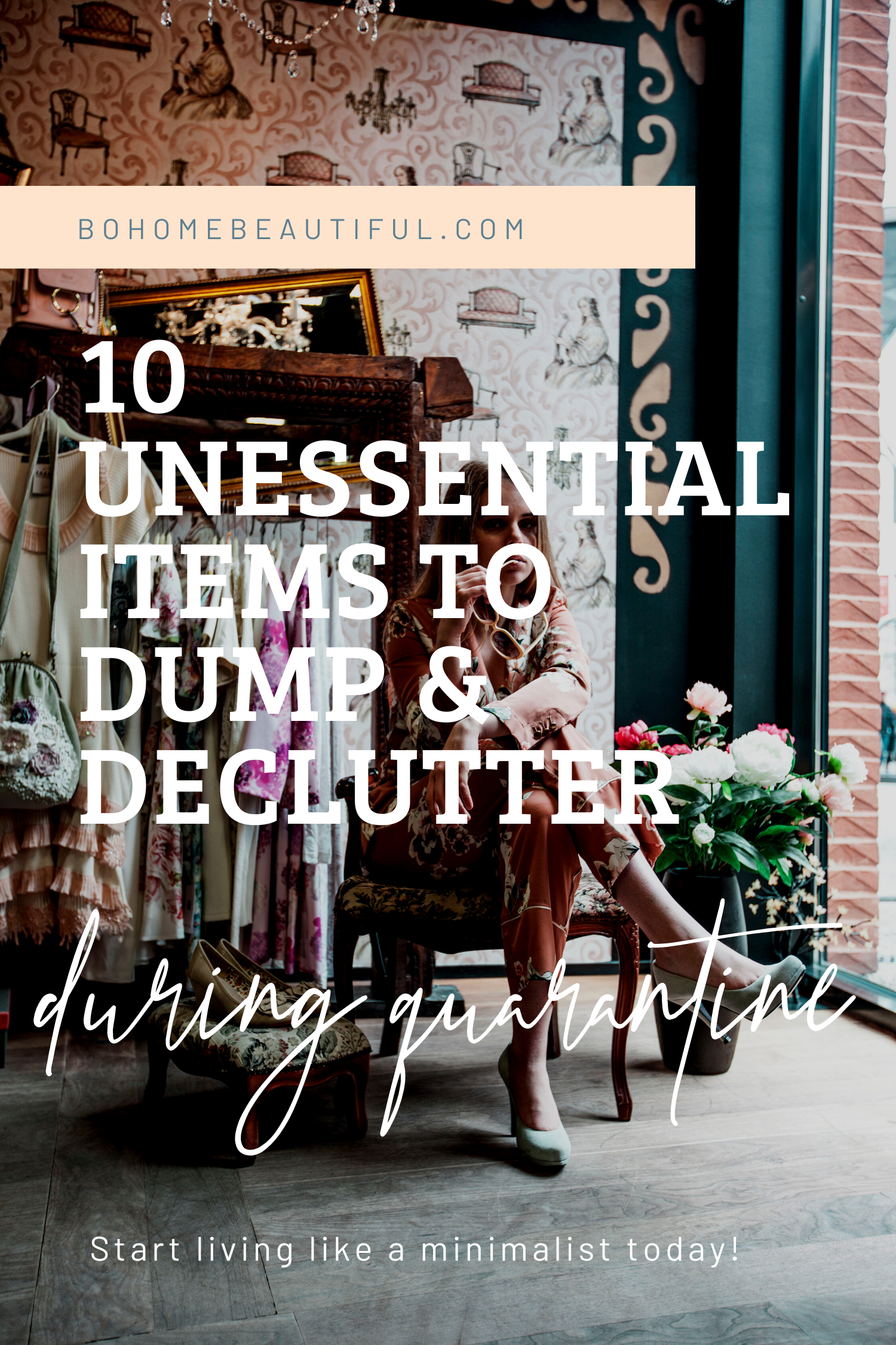 10 unessential items to dump and declutter during quarantine