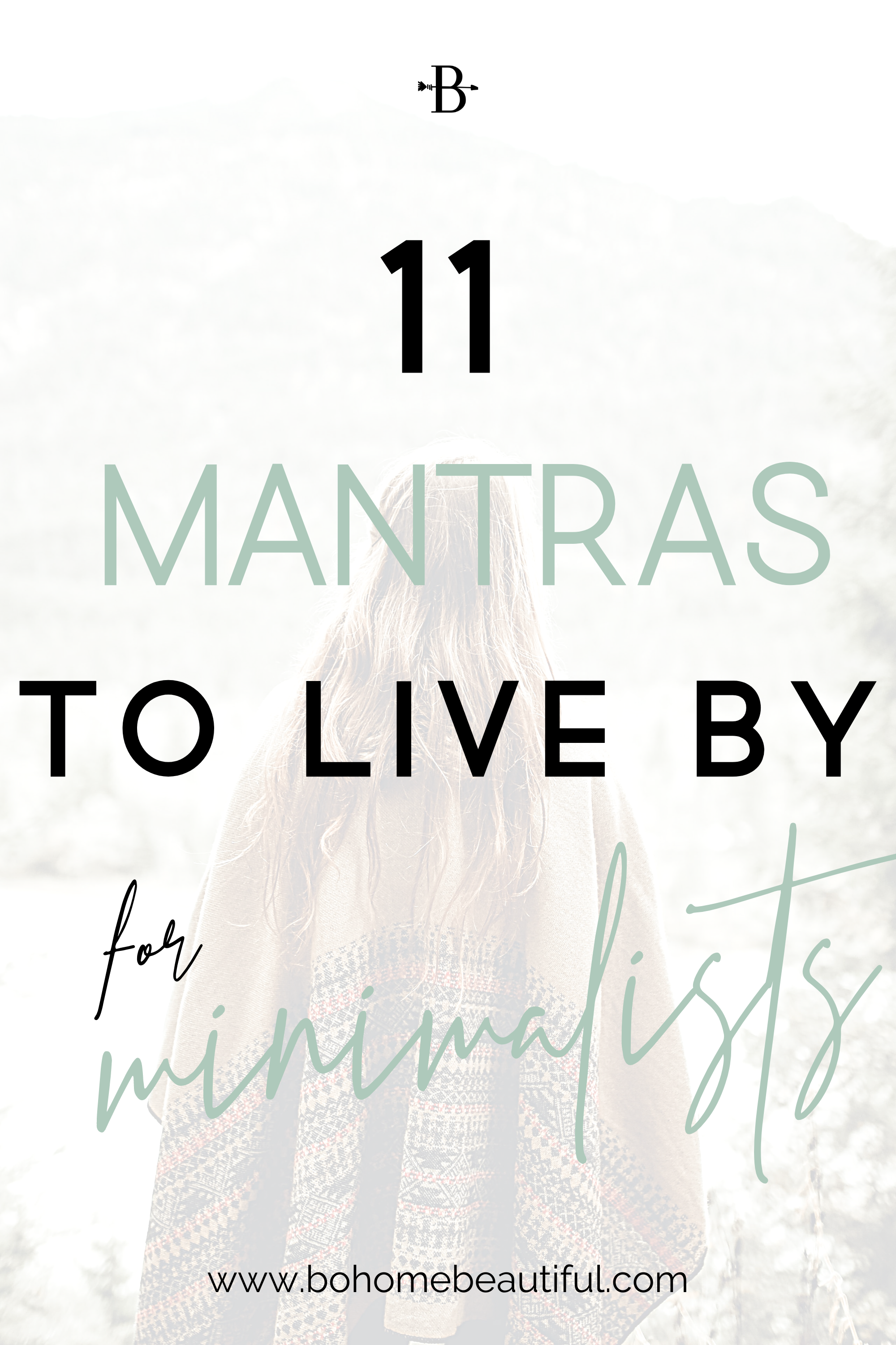 11 mantras to live by for minimalists
