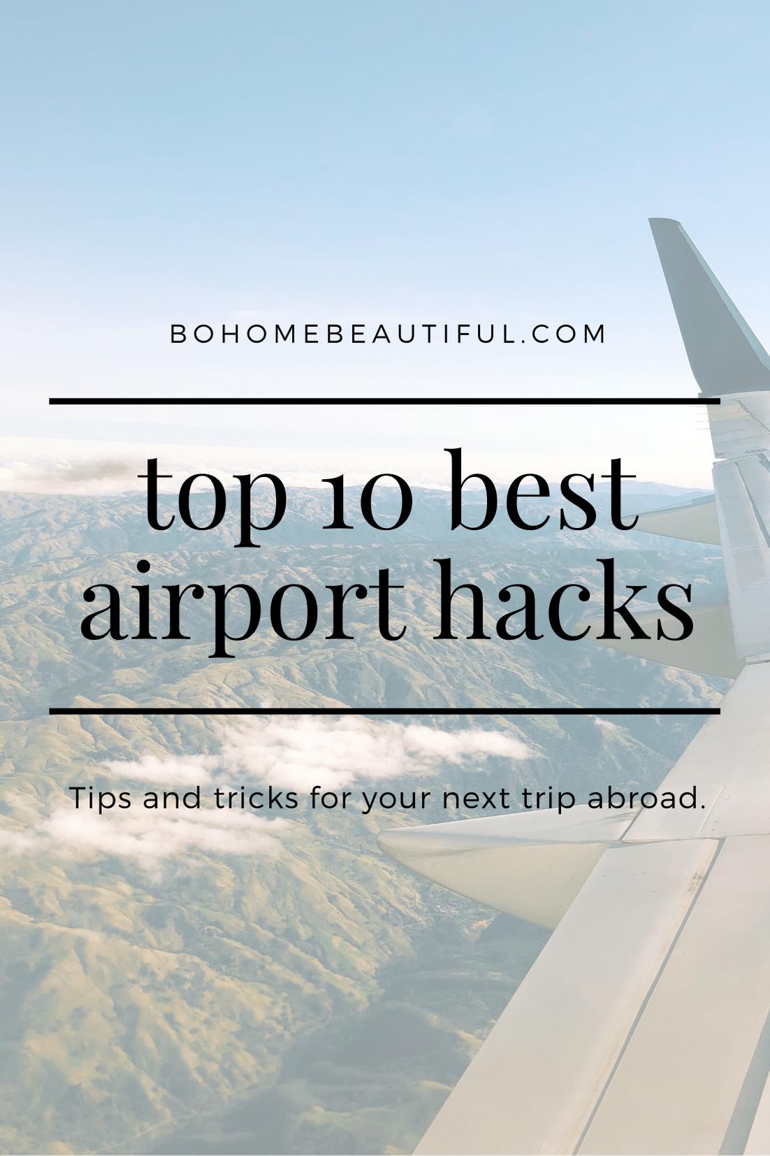 top 10 best airport hacks