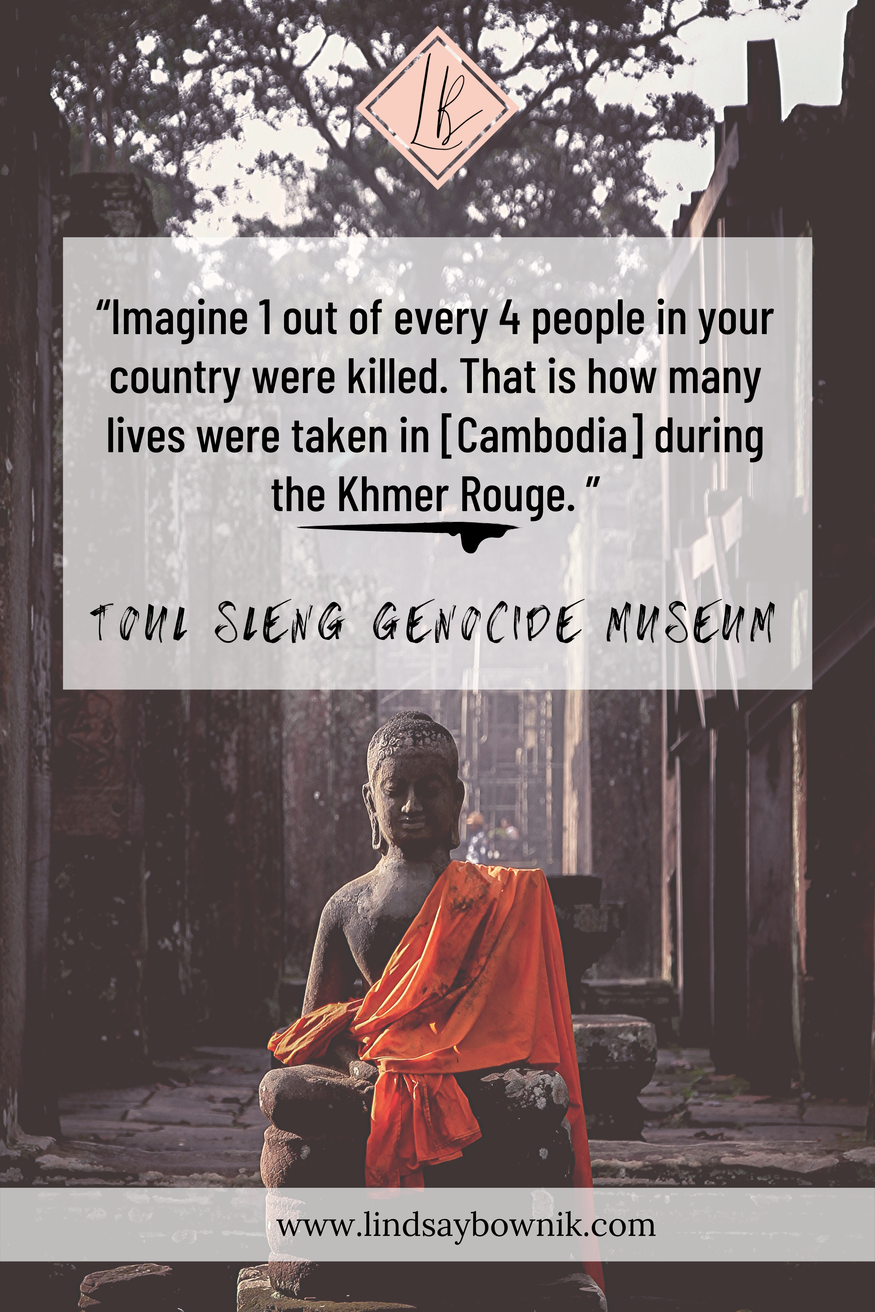 quote from tour guide in Cambodia's genocide museum