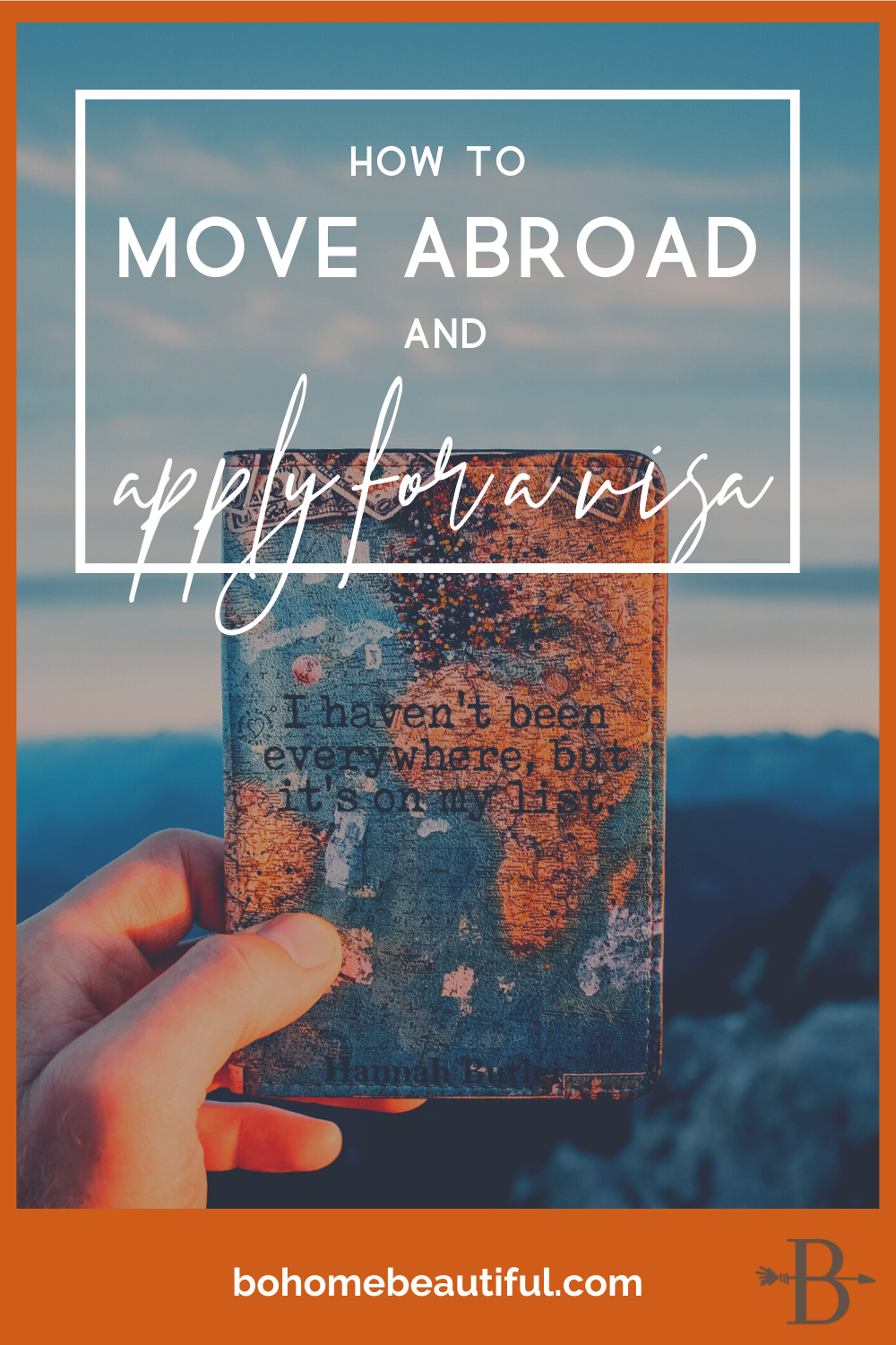 Pin text overlay - how to apply for a visa before moving abroad